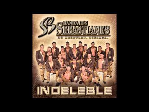 Banda Los Sebastianes - Indeleble (Single 2015)