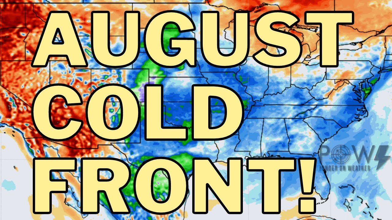 August Cold Front & Tropics Becoming Active! POW Weather Channel