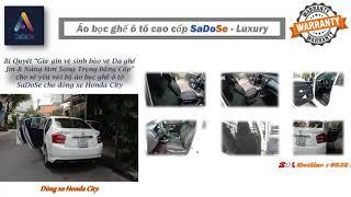 💕♻️GIỮ GÌN VỆ SINH BẢO VỆ DA GHẾ JIN từ Bộ áo bọc ghế ô tô cao cấp SaDoSe cho dòng xe HonDa City