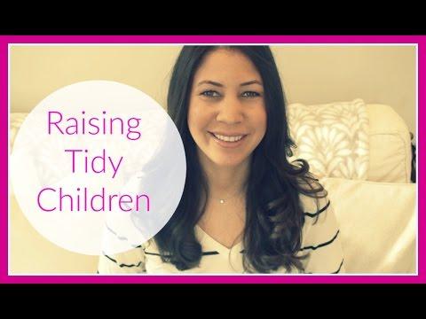Raising Tidy Children