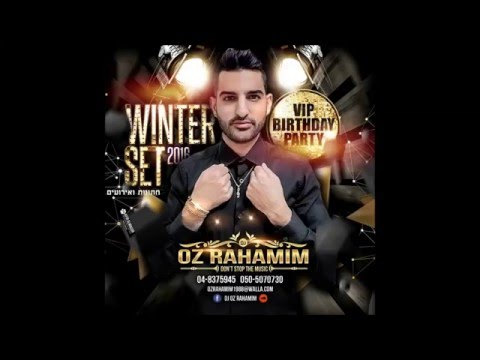 Winter Set 2016 VIP Birthday - DJ Oz Rahamim