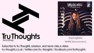 Harleighblu - MMM - Instrumental
