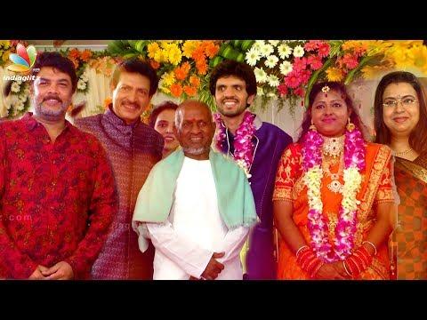 ilayaraja, Sundar C at Actor Nizhalgal Ravi Son Wedding Reception | Actress Ambika