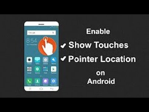 how to enable assistive touch on android    How to Show Touches and Pointer  Location on Android