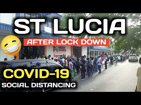 ST.LUCIA AFTER 24 HOURS LOCK DOWN - SOCIAL DISTANCING