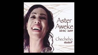 Aster Aweke - Checheho (Full Album)