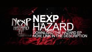 NexP - Hazard [Clip]