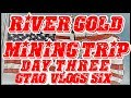 Sluicing for Gold & River Gold Prospecting | Treasure Hunting | Day 3