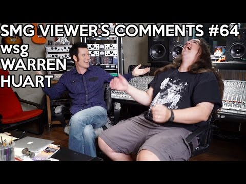 SMG Viewer's Comments #64 - with special guest  AEROSMITH mix engineer Warren Huart!