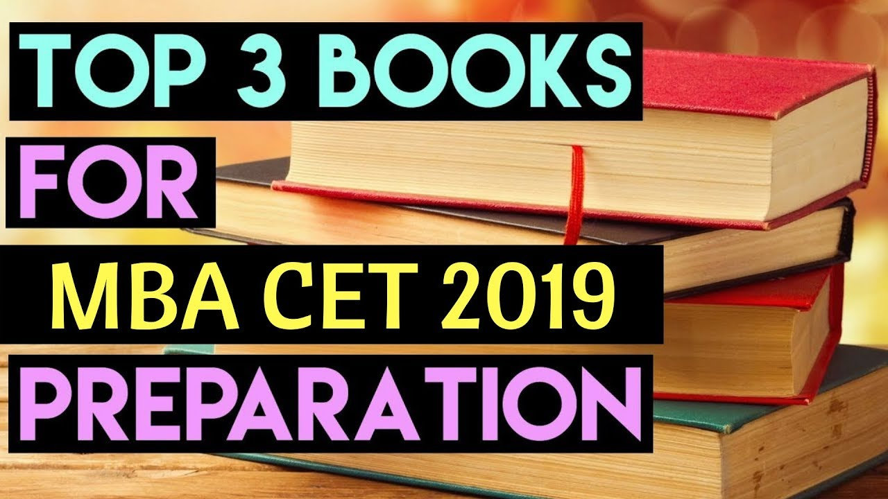 MBA CET 2019 - Top 3 Books for Preparation  MBA CET 2019  Books for MBA CET  preparation  DTE MBA CET