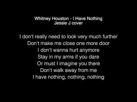 Jessie J - I Have Nothing Lyrics (Whitney Houston)
