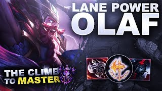 LANE POWER OLAF! - Climb to Master S9 | League of Legends