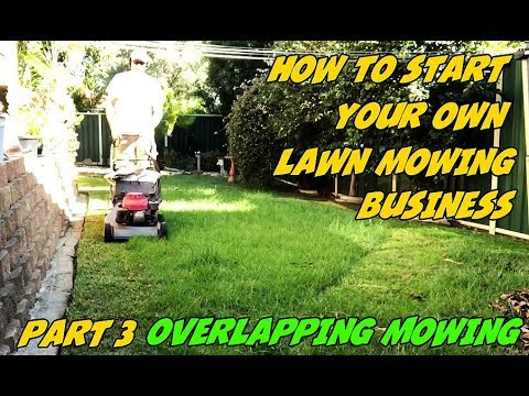 How To Start Your Own Lawn Mowing Business Part3