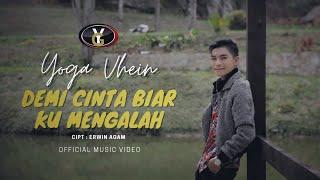 Yoga Vhein - Demi Cinta Biar Ku Mengalah (Official Music Video )   Lagu Pop Melayu Terbaru