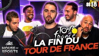 Retour sur la fin du Tour de France ! 🏆   House of Sports #18
