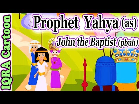 Yahya (AS) | John the Baptist (pbuh) Prophet story - Ep 30 (Islamic cartoon )