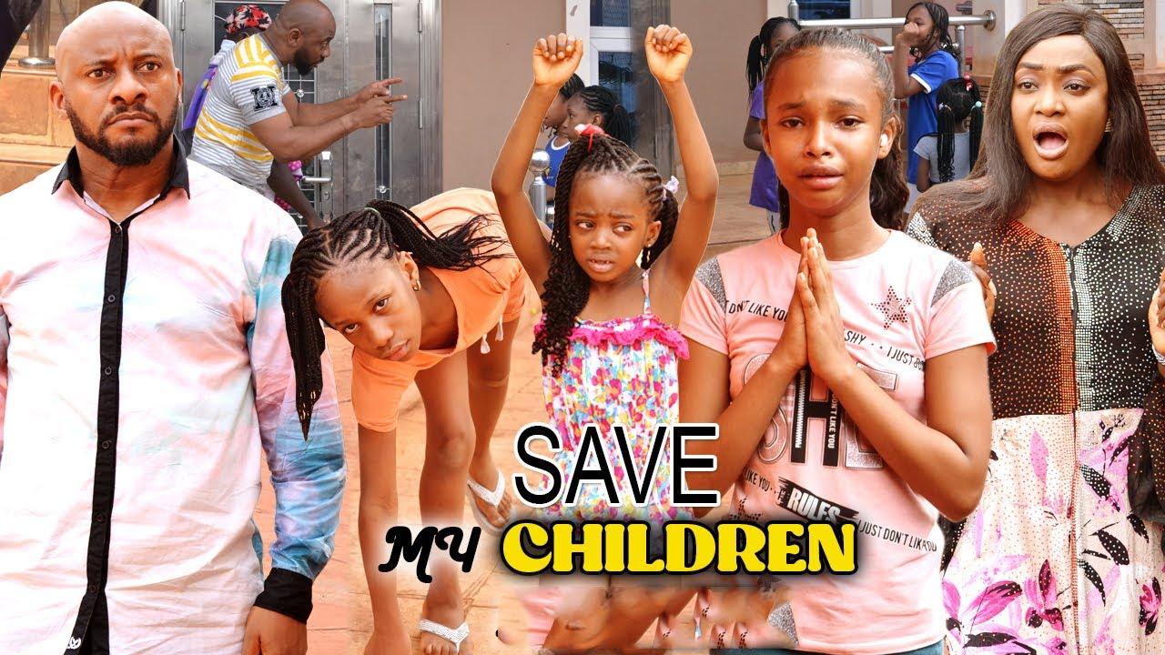 Download (FINAL) SAVE MY CHILDREN 9&10 - YUL EDOCHIE/LIZZY GOLD 2021 LATEST TRENDING NIGERIAN MOVIE