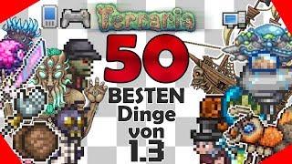 50 BESTEN DINGE iฑ 1.3 VERSION! | Terraria [Deutsch]