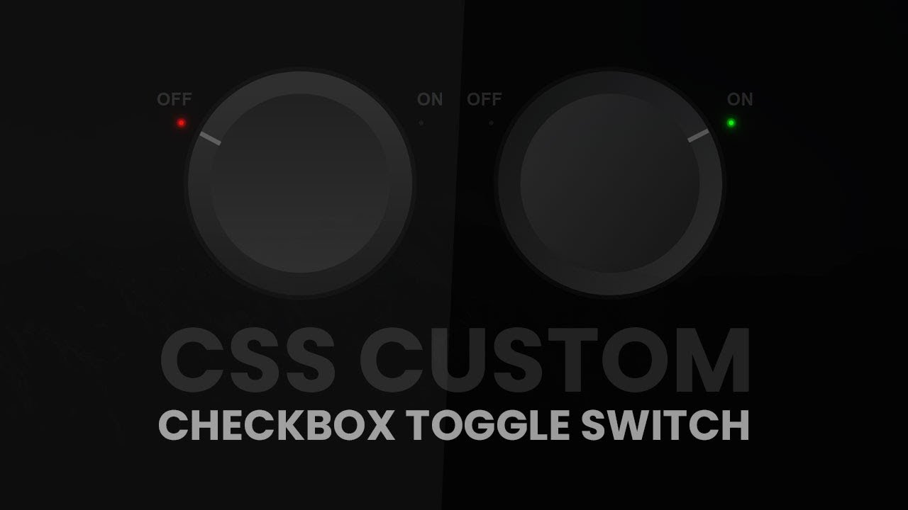 CSS Custom Checkbox Toggle Switch with Glowing Bulb Effetcs | Html and CSS