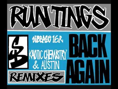 RUN TINGS - BACK AGAIN (KAOTIC CHEMISTRY MIX) [HQ] (1/2)