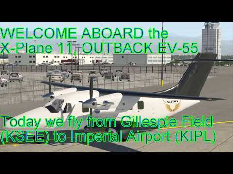 X-Plane 11, Outback EV-55 from KSEE to KIPL