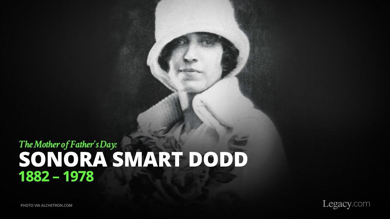 The Mother of Father's Day: Sonora Smart Dodd - YouTube