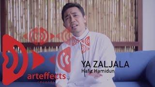 Ya Zaljala - Hafiz Hamidun (Zikir Terapi Diri 2)