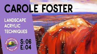 Fine art tips on How to Paint Landscapes in Acrylics with Carole Foster on Colour In Your Life
