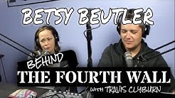 Behind The Fourth Wall - Betsy Beutler