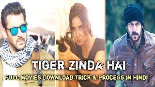 Tiger Zinda Hai Full HD | How to Download Tiger Zinda Hai Full movie 2017 Online through BitTorrent