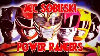 POWER RANGERS RAP 2017 | MC Sobieski