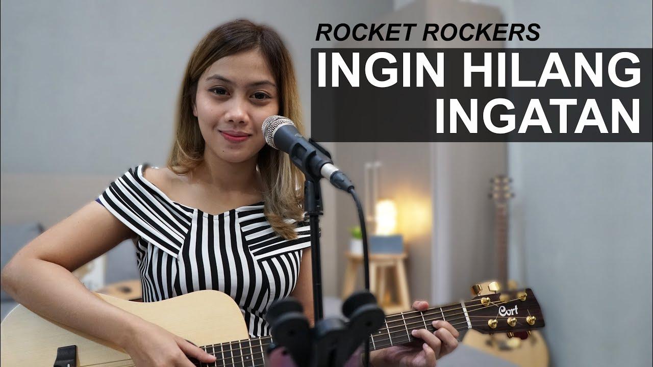 INGIN HILANG INGATAN (ROCKET ROCKERS) - LIVE COVER BY SASA TASIA