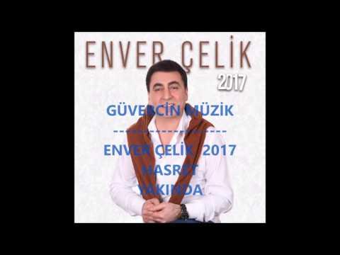 Enver Çelik 2017 (Albüm  Teaser) [Official Video Güvercin Müzik �]