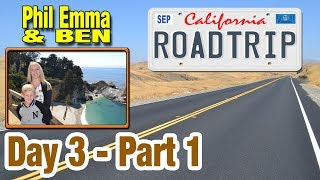 California Road Trip 2013 - Day 3 - (1 of 2) - Highway One