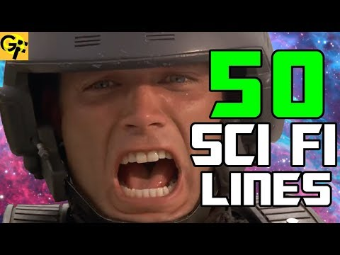 Top 50 One-Liners in SCI FI Movie History