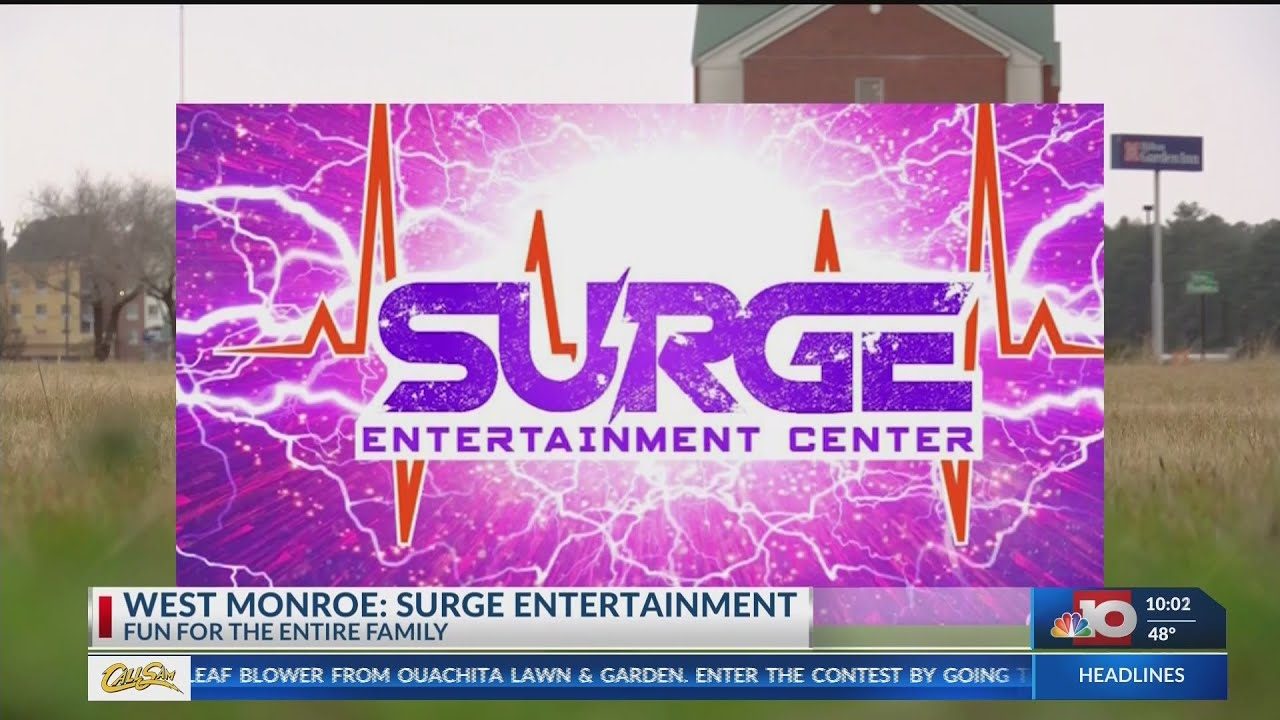 Surge Entertainment Center Coming To West Monroe