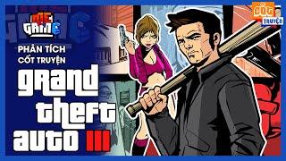 Phân Tích Cốt Truyện: GTA 3 | Story Explained - Game Tuổi Thơ | meGAME
