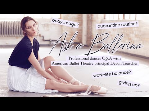 Prima Ballerina Q&A | Devon Teuscher, American Ballet Theatre