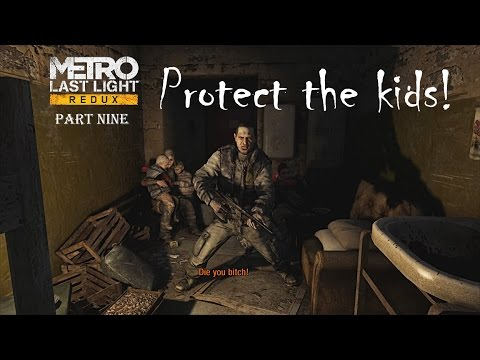 Save The Children! - Metro Last Light Redux Playthrough Part 9