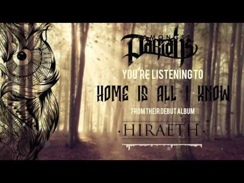 Amongst Pariahs - Home Is All I Know