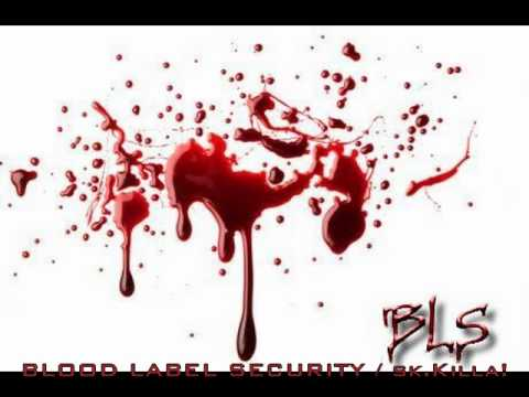 Blood Label Security 2010. / sk.Killa!