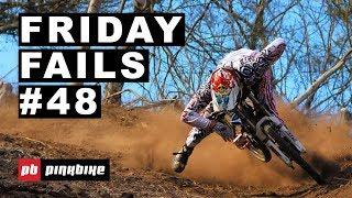 Friday Fails #48