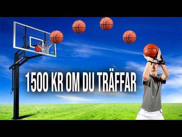 SÄTTER DU BASKETBOLLEN FÅR DU 1500 KR.