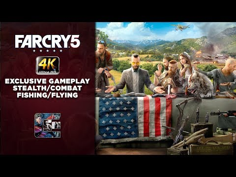Far Cry 5 - Exclusive Gameplay Walkthrough / Stealth / Combat / Fishing / Flying