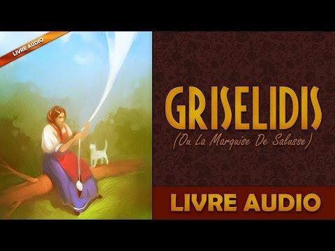 Livre Audio: Griselidis Ou La Marquise De Salusse