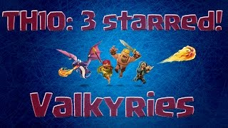 [Clash of Clans] 3 star Valkyrie war attack on a TH10