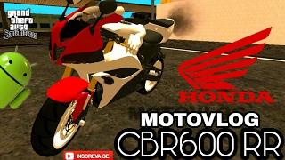 HONDA CBR600 RR COM BRAÇOS (PARA MOTOVLOG) | GTA SA ANDROID MODS