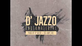 D'Jazzo - UnderMaterial