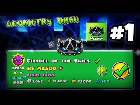 "LET'S PLAY WEEKLY! [#1] | ""Citadel of the Skies"" 100% By ML500 [MEDIUM DEMON] 