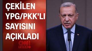 Cumhurbaşkanı Erdoğan şu ana kadar çekilen terörist sayısını açıkladı